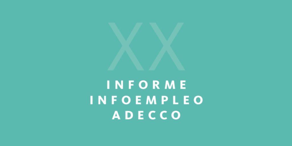 XX Informe Infoempleo Adecco